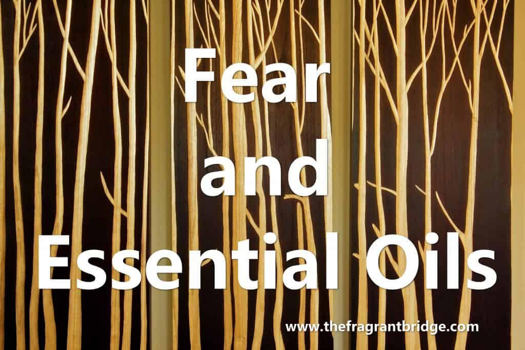 Fear and essential oils header