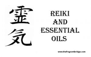 Reiki and Essential Oils