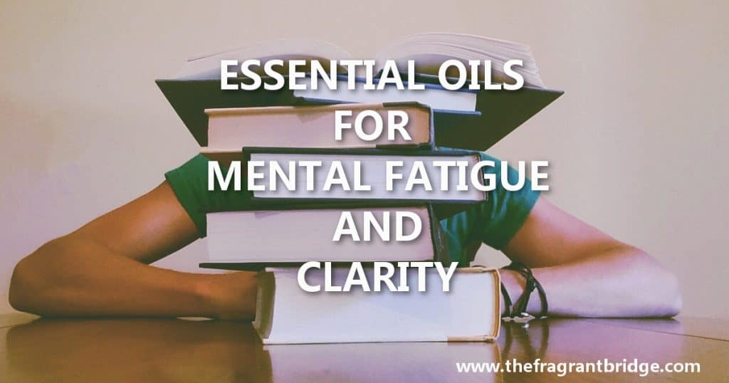 essential-oils-for-mental-fatigue-and-clarity-header