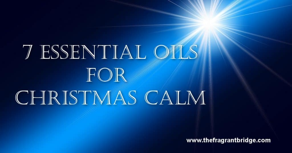 7-essential-oils-for-christmas-calm