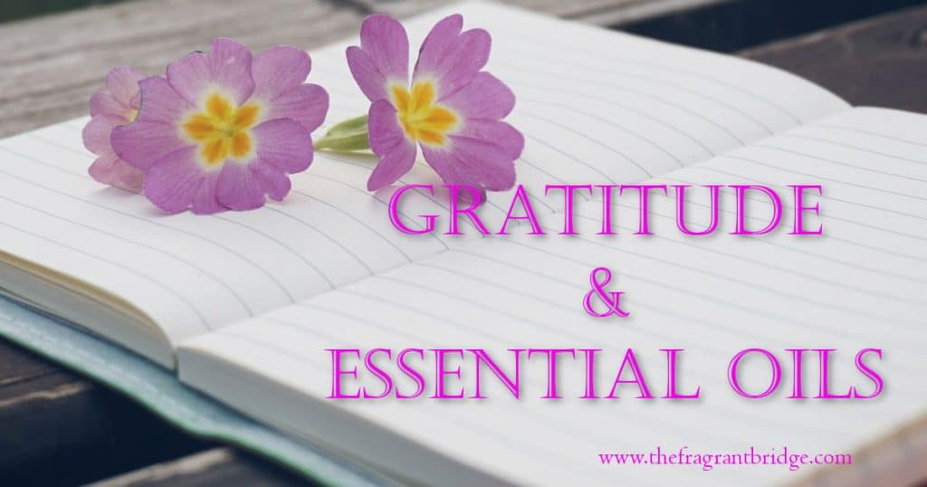 Gratitude and essential oils