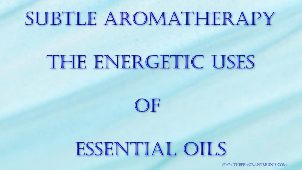 subtle aromatherapy header