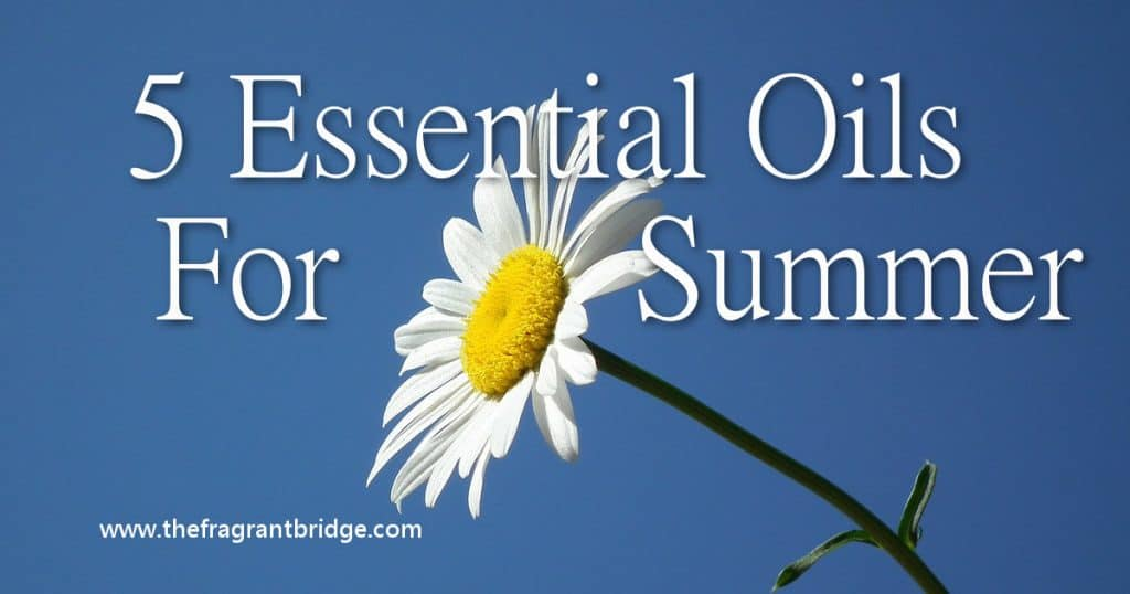 5 essential oils for summer