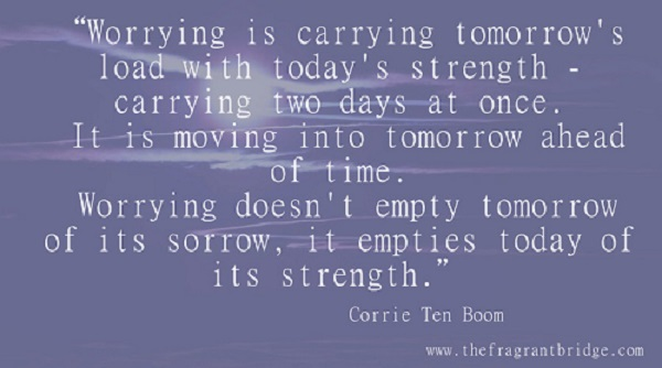 Worry is carrying