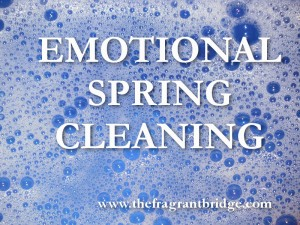 Emotional Spring Cleaning