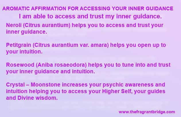 Aromatic Affirmation For Accessing Your Inner Guidance